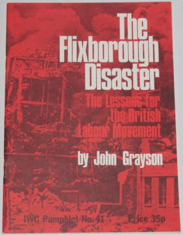 The Flixborough Disaster - The Lessons for the British Labour Movement, by John Grayson
